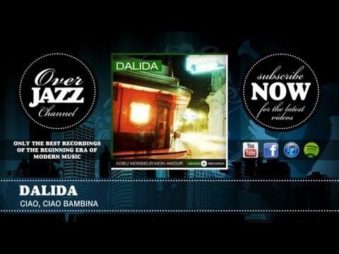 Dalida - Ciao, ciao Bambina (1959)