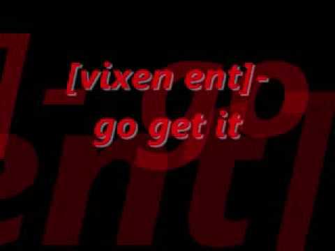 [vixen ent ] - go get it