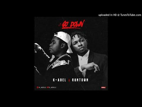 K-Adel ft. Runtown – Go Down (Official Audio)