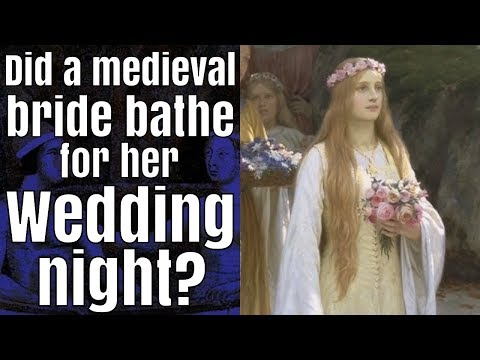 Did a medieval bride bathe for her wedding night?