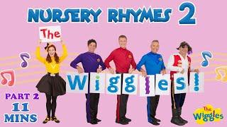 The Wiggles: Nursery Rhymes 2 (Part 2 of 3)