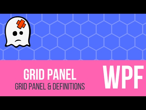 C# WPF Tutorial - Grid Panel