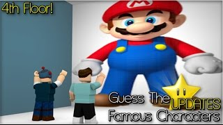 Roblox [4TH FLOOR] Guess The Famous Characters (Game char)