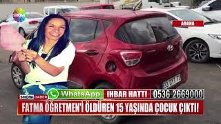 Fatma Öğretmen'i öldüren 15 yaşında çocuk çıktı!