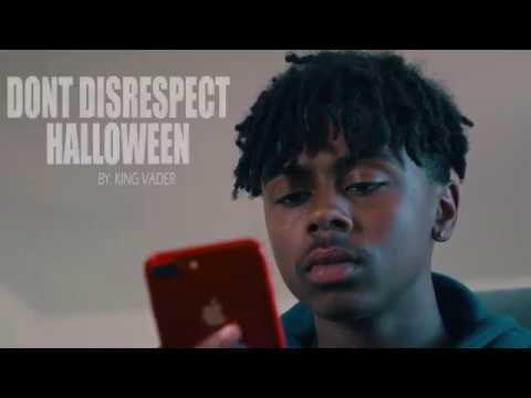 """DON'T DISRESPECT HALLOWEEN "" by: KING VADER (FULL VIDEO)"