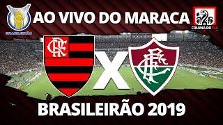 FLAMENGO X FLUMINENSE AO VIVO DO MARACANÃ   27ª RODADA BRASILEIRÃO 2019 NARRAÇÃO RUBRO-NEGRA