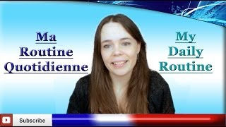 Learn French - My Daily Routine / Typical Day Conversation - La routine / Le quotidien