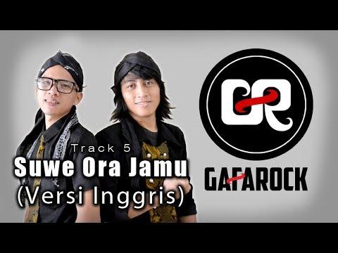 SUWE ORA JAMU Versi INGGRIS - Gafarock