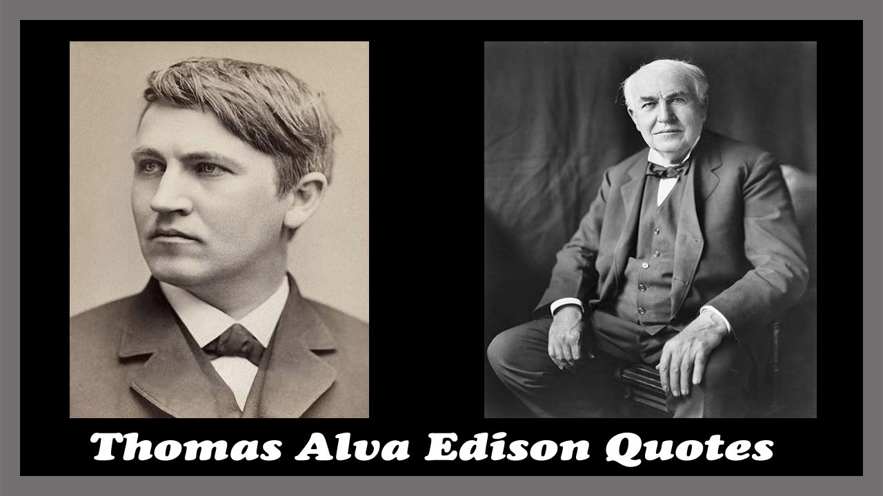 Famous African American Quotes Thomas Alva Edison Quotes  Youtube
