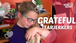 Grateful Tearjerkers | Poke My Heart
