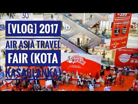 [Vlog] 2017 Air Asia Travel Fair (Kota Kasablanka)