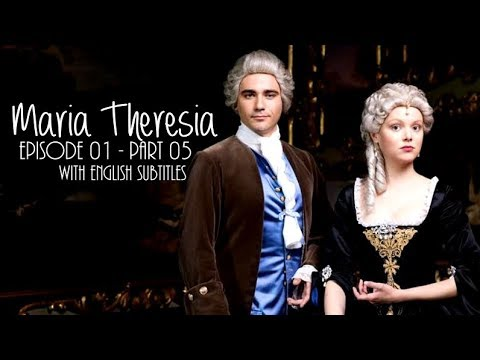 Maria Theresia (2017): Episode 01 - Part 05 | With English Subtitles