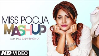 Miss Pooja Mashup | Dj Sunny Singh Uk | Punjab Remix Song | Latest Punjabi Song