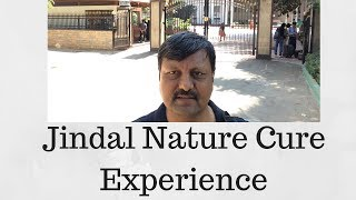 My Review of Jindal Naturecure Center - Bengaluru | Vlog | Dr. Ketan Shah |