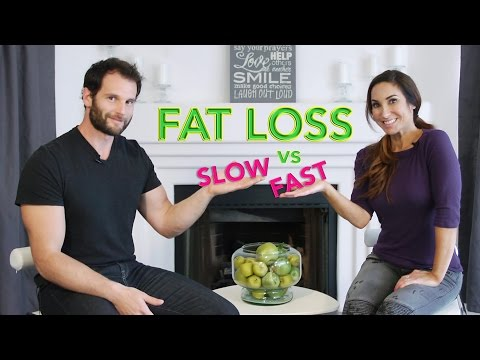 Is Slow Fat Loss or Fast Fat Loss Better?