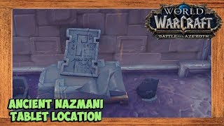 World of Warcraft Ancient Nazmani Tablet Location
