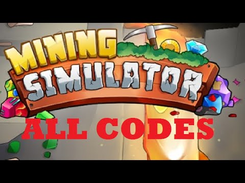 ROBLOX MINING SIMULATOR ALL CODES!(2019-2020)(STILL WORKING)