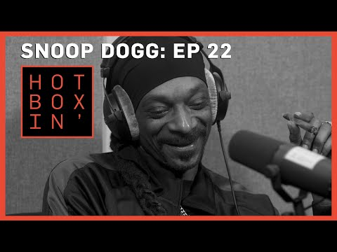 Snoop Dogg | Hotboxin' with Mike Tyson | Ep 22