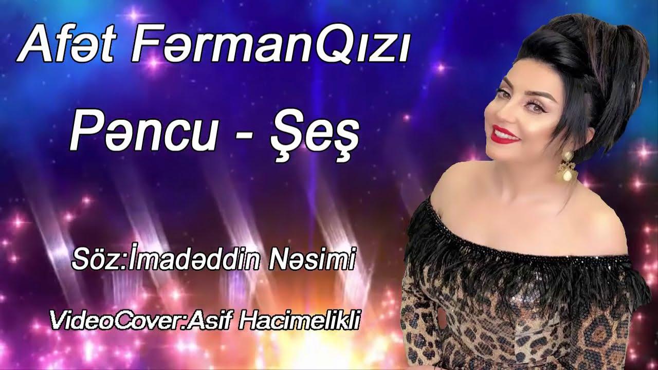 Afet Fermanqizi Pencu Ses Yeni Mahni Youtube