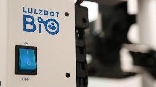 The LulzBot Bio: A FRESH Certified 3D Bioprinter