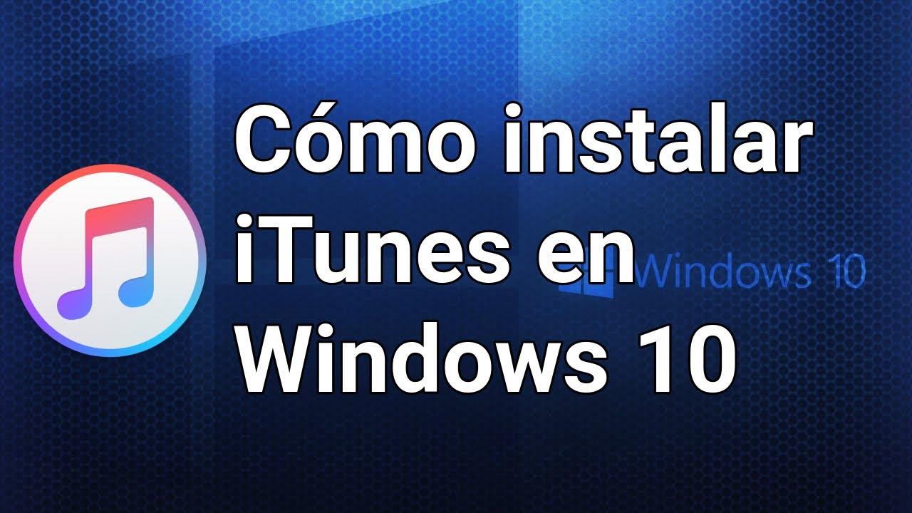 Descargar e instalar iTunes en Windows 10 - YouTube