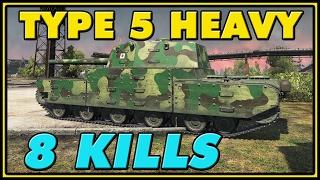 World of Tanks | Type 5 Heavy - 8 Kills - 7.7K Damage