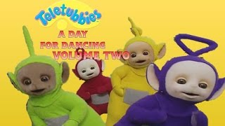 Teletubbies - A Day For Dancing (Volume 2)