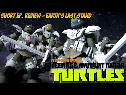 TMNT Quick Episode Review - Earth's Last Stand