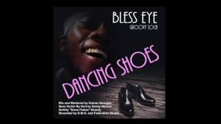 Bless Eye  Dancing Shoes (Antigua Carnival Soca 2017)