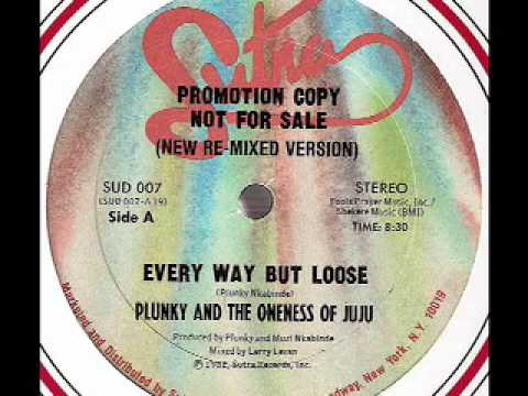 Plunky the oneness of juju everyway but loose larry levan remix