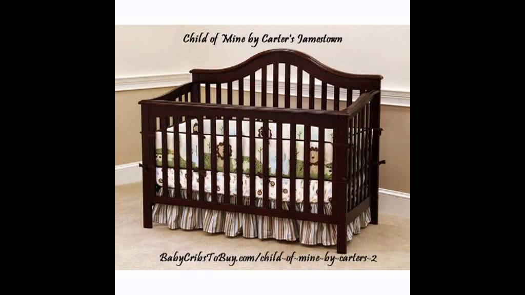 Child Of Mine By Carter S Jamestown Crib Youtube
