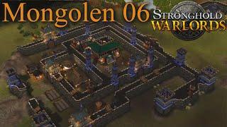 Eine Zweite Eroberung - Mongolen M06 - Stronghold Warlords | Let's Play (German)
