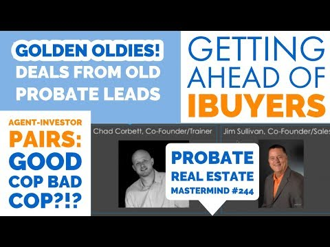 live-real-estate-mastermind-#244-|-probate-leads-training-for-agents-and-investors-|-all-the-leads