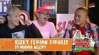 Video RIZKY FEBIAN DIBULLY DI MAMA NGOPI - MAMANGOPI EPS.3 download MP3, 3GP, MP4, WEBM, AVI, FLV Oktober 2018