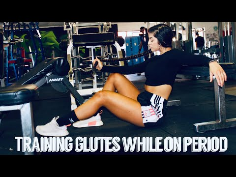 TRAINING GLUTES WHILE ON YOUR PERIOD