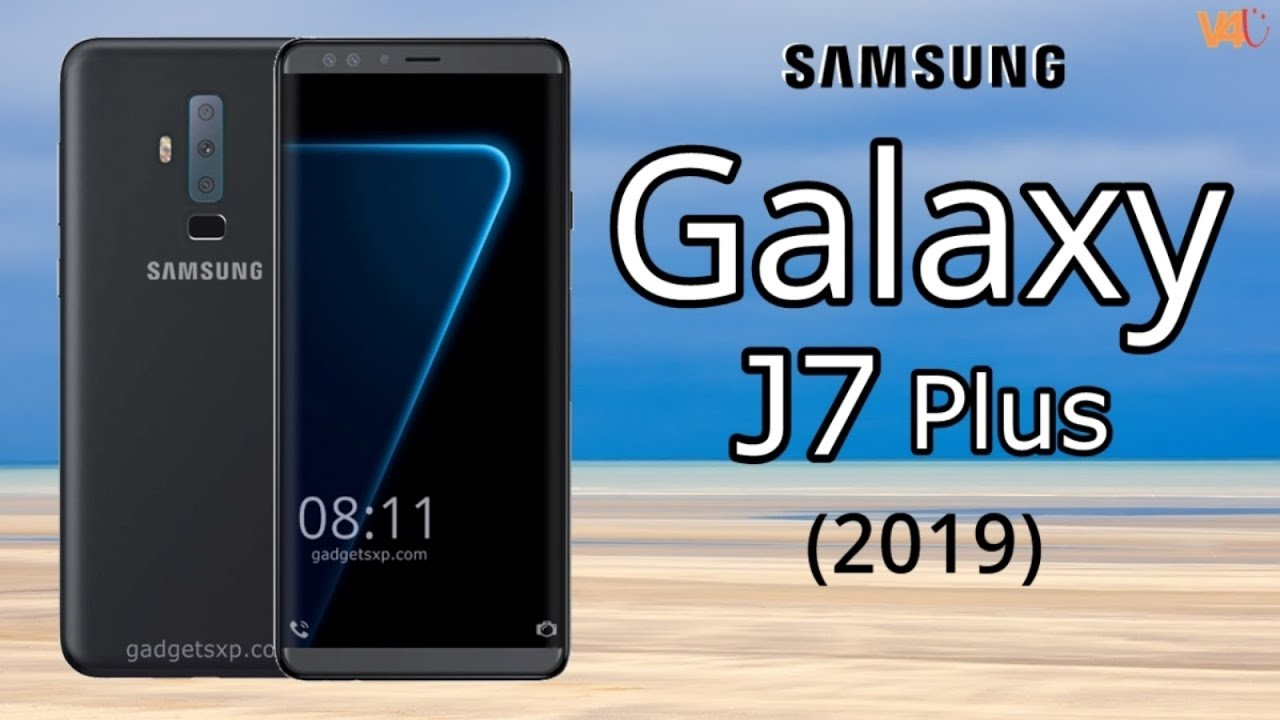 Samsung Galaxy J7 Plus 2019 First Look, Concept, Price, Release Date, Features, Introduction, Specs - YouTube