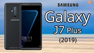 Samsung Galaxy J7 Plus 2019 First Look, Concept, Price, Release Date, Features, Introduction, Specs