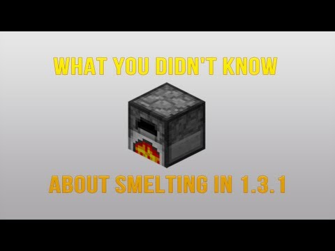 What You Didn't Know About Smelting in 1.3.1