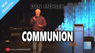Dan Mohler @ Central Assembly of God - 2 - Communion