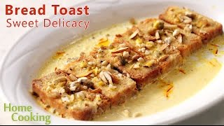 Bread Toast Sweet Delicacy | Ventuno Home Cooking