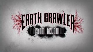 "Earth Crawler - Debut Album ""From Below"" Promo"
