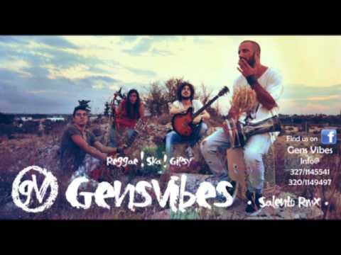 Gens Vibes - Casa Mia (Sud Sound System Cover)