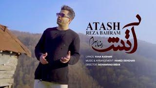Reza Bahram - Atash Music Video || رضا بهرام - موزیک ویدیو آتش