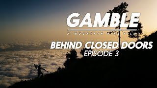 Gamble - Behind Closed Doors - Episode 3 feat. Steve Peat, Loïc Bruni