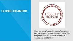 """Closed by Grantor"" Remark on Your Credit Report and Its Implications"