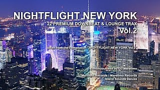 DJ Maretimo - Nightflight New York Vol. 2 (Full Album) HD, Continuous Mix, Lounge Music