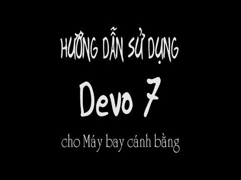 Thái Tuấn Hobby - Hướng dẫn sử dụng Tx Devo 7 cho Máy bay cánh bằng