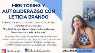 Masterclass #mentoring #autoliderazgo con Leticia Brando