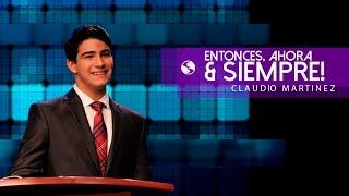 Download Video Claudio Martínez - Entonces, Ahora y Siempre MP3 3GP MP4