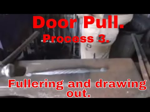 Forging a door pull. Process 3. Fullering and drawing out.